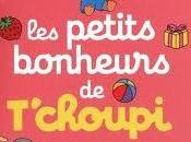 Livre rentrée littéraire T'choupi Thierry Courtin, Editions Nathan)
