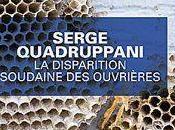 disparition soudaine ouvrières, polar Serge Quadruppani