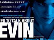 suis allée voir Need Talk About Kevin, film sorti cette...
