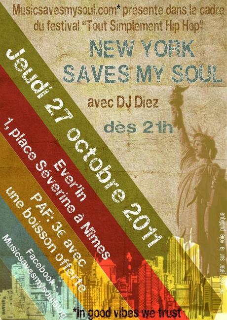 "Soirée : Jeudi 27 octobre 2011 – ""New York Saves My Soul"" au Ever'in à Nîmes"