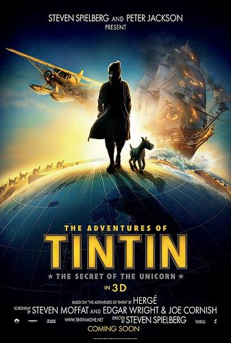 Les Aventures de Tintin: le Secret de la Licorne (The Adventures of Tintin: The Secret of the Unicorn) de Steven Spielberg