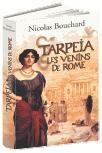 Tarpeia, les venins de Rome de Nicolas Bouchard