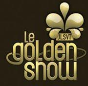 Nouvelle web-émission : Le golden show