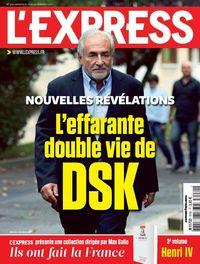 [France - Oligarques] L'effarante double vie de DSK – L'EXPRESS