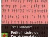Petite histoire l'expérimentation démocratique, Tirage sort politique, d'Athènes jours Yves SINTOMER