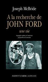 A la recherche de John Ford de Joseph Mc Bride