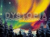 "Midnight Juggernauts ""Dystopia"""