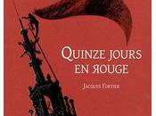 « Quinze jours rouge »,quand Jacques Fortier raconte Strasbourg rebelle
