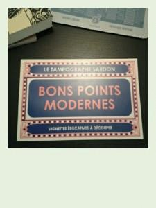 Bons points modernes # 2
