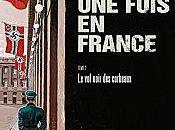était fois France, Noir Corbeaux Sylvain Vallée Fabien Nury