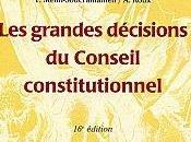 grandes décisions Conseil Constitutionnel FAVOREU, GHEVONTIAN