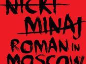 Nouvelle chanson nicki minaj roman moscow