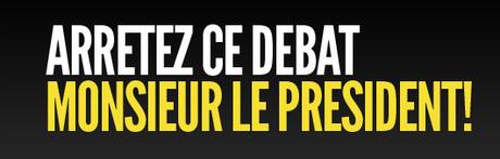 arretez-ce-debat-monsieur-le-president