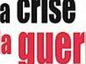 crise guerre, Laurent Artur Plessis