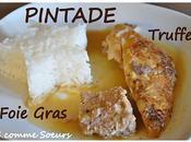 Pintade farcie Truffe Foie gras, sauce Chablis