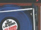 Philippe Manoeuvre présente Rock français Johnny Brunes albums essentiels