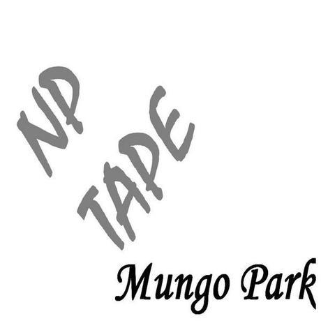 NP Tape x Mungo Park