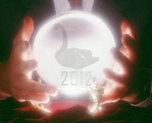 Podcast; Mes prédictions «Black Swan» pour 2012