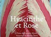 Hyacinthe Rose, François Morel Martin Jarrie