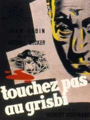 cinema,film,touchez pas au grisbi,1953,france,policier,jacques becker,jean gabin,rené dary,paul frankeur,lino ventura,jeanne moreau,dora doll