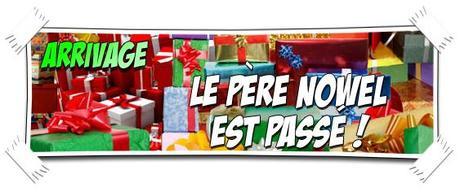 [JOYEUX NOËL] LE PÈRE NOWEL EST PASSÉ !!