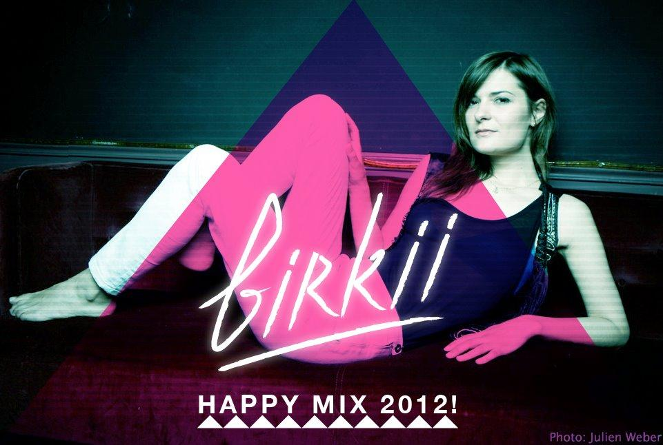 Birkii – Happy Mix 2012