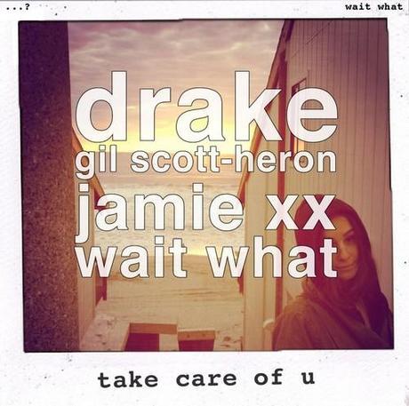 «Take Care of U», le mash-up Drake vs. Gil Scott-Heron & Jamie xx