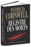 Registre des Morts de Patricia Cornwell