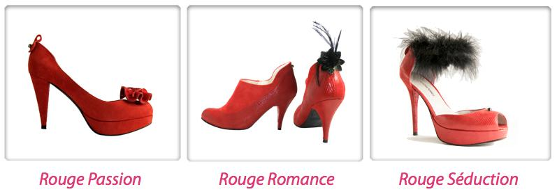 Chassures Rouge Passion, Rouge Romance et Rouge Séduction