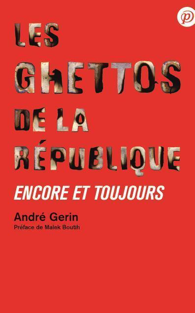 Ghettos de la Republique, Encore et Toujours (les) par Andre