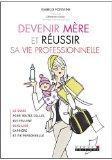 Oser devenir mère et réussir sa vie professionnelle par Fontaine