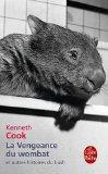 La Vengeance du wombat et autres histoires du bush par Cook
