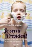 Je serai Président par Schneider