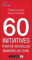 60 initiatives pour de nouvelles manières de vivre par Lemoine