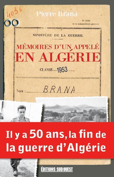 Mémoires d'un appelé en Algérie par Brana