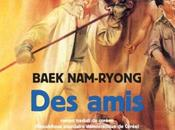 Baek Nam-Ryong, amis, Actes Sud, Traduit coréen (République populaire démocratique Corée) Patrick Maurus Yang Jung-Hee