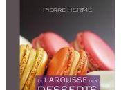 Crème caramel Pierre Hermé concours Larousse desserts gagner