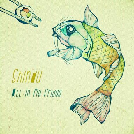 Shindu: All in my Fridge - Stream Le trios gantois Shintu...