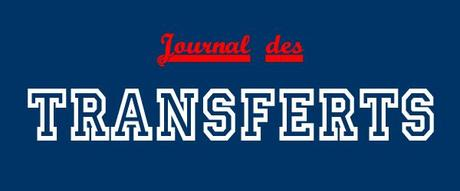 Transferts & Mercato