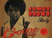 JAMES BROWN PARTY GROOVE UNITY Cabaret Aléatoire