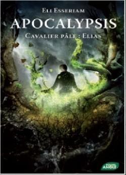 http://images-booknode.com/book_cover/388/apocalypsis-tome-4---cavalier-pale---elias-388162-250-400.jpg