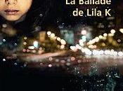 Ballade Lila Blandine Callet