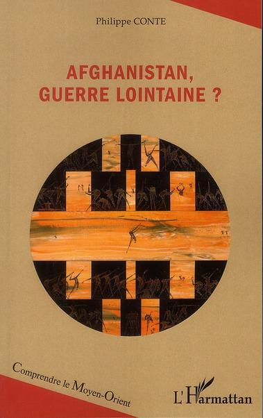 Afghanistan, guerre lointaine (Philippe Conte)
