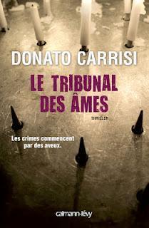 Le Tribunal des âmes de Donato CARRISI, Thriller .