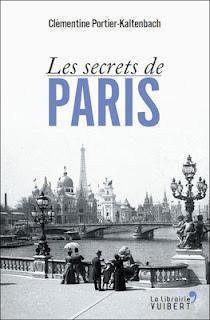 Les secrets de Paris de Clémentine Portier-Kaltenbach