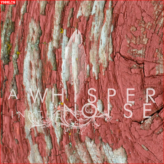 [MP3] A Whisper In The Noise: « Sad, Sad Song »