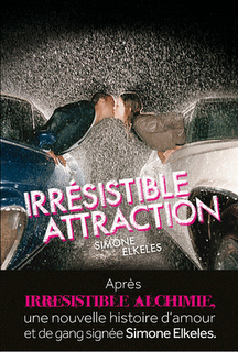 Irrésistible Attraction de Simone Elkeles