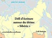 nous vous présentons textes notre défi d'écriture autour thème Sibérie