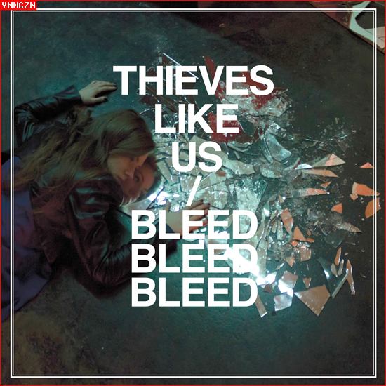 [MP3] Thieves Like Us: « Stay Blue »