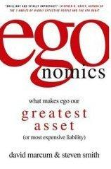 Egonomics : what makes ego our greatest asset - David Marcum